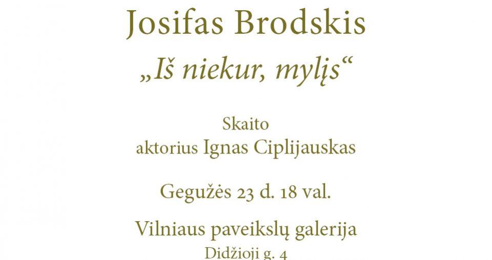 """<span class=""""slider-name""""><a href=""""https://www.ldm.lt/vilniaus-paveikslu-galerijoje-poezijos-vakaras-skirtas-josifui-brodskiui/"""">Vilniaus paveikslų galerijoje – poezijos vakaras skirtas Josifui Brodskiui</a></span><span class=""""sldier-meta"""">2019 m. gegužės 23 d., ketvirtadienį, 18 val.</span>"""