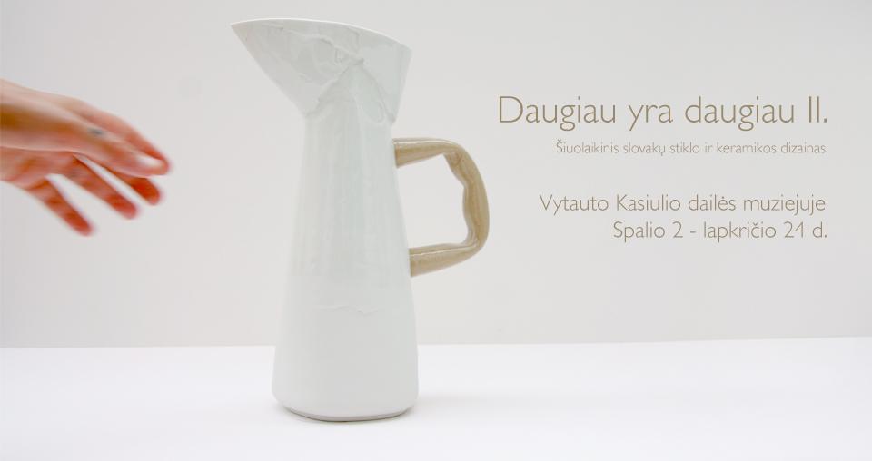 """<span class=""""slider-name""""><a href=""""https://www.ldm.lt/daugiau-yra-daugiau-ii-siuolaikinis-slovaku-stiklo-ir-keramikos-dizainas/"""">Paroda """"Daugiau yra daugiau II"""". Šiuolaikinis slovakų stiklo ir keramikos dizainas</a></span><span class=""""sldier-meta"""">2019 m. spalio 2 d. – lapkričio 24 d.</span>"""