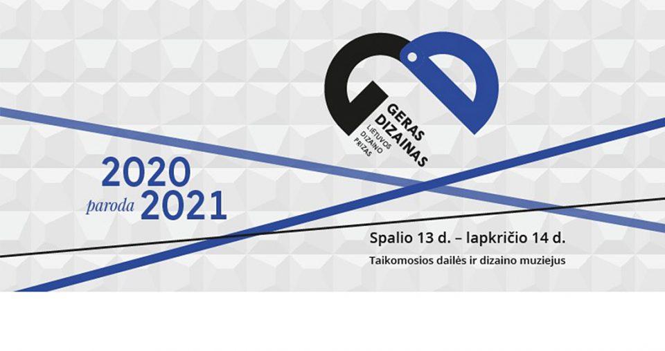 """<span class=""""slider-name""""><a href=""""https://www.lndm.lt/lietuvos-dizaino-prizas-geras-dizainas/"""">Lietuvos dizaino prizas """"Geras dizainas""""</a></span><span class=""""sldier-meta"""">Lankytojams paroda atvira 2021 m. spalio 14 d. – lapkričio 14 d.</span>"""